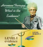 [30] Levels of Evidence for Clinical Decisions: Menopausal Hormone Therapy Revisited
